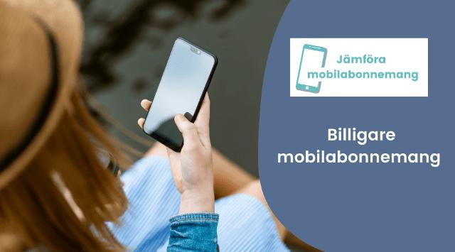 Billigare mobilabonnemang